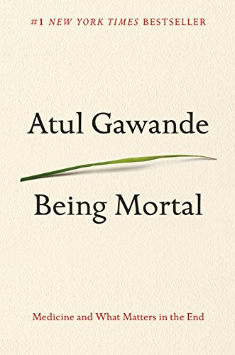 Being Mortal: Medicine and What Matters in the End - listen book free online